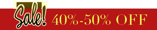 Sale! 40%-50% OFF