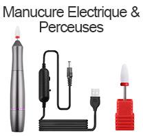 Manucure Electrique & Perceuses