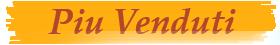 Piu Venduti